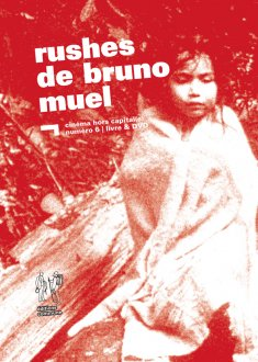 Rushes de Bruno Muel
