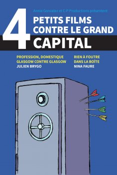 Quatre petits films contre le grand capital